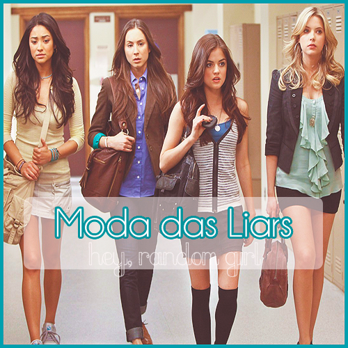 Moda Pretty Little Liars
