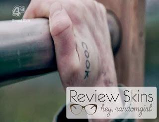 Skins Rise - Cook